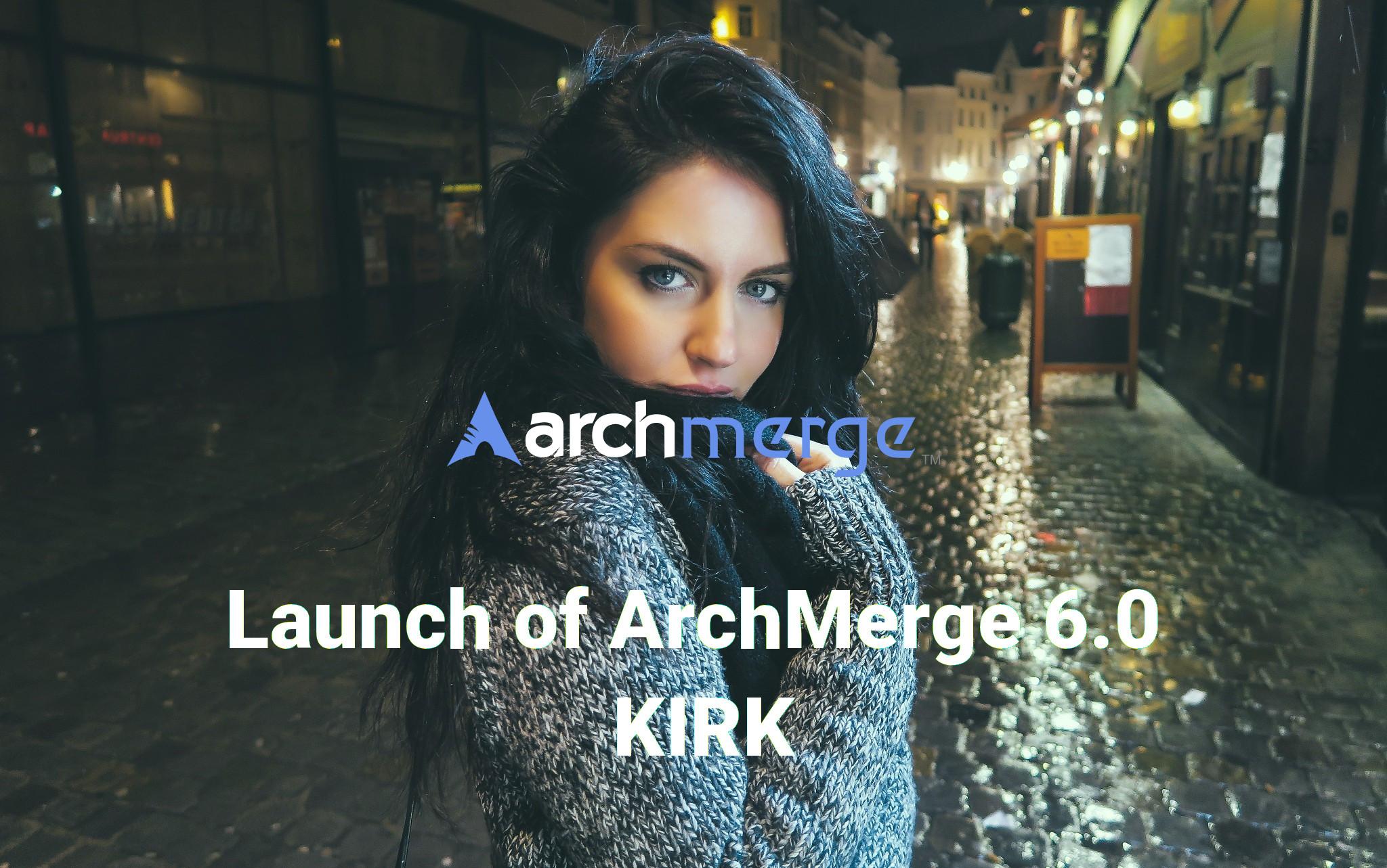 ArchMerge Kirk Release 6.0